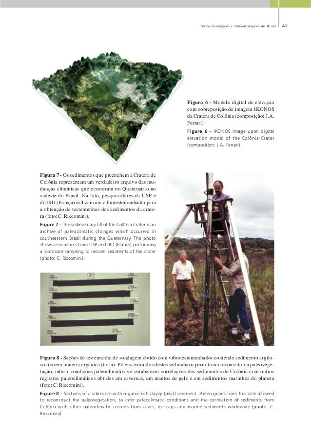 Sítios Geológicos e Paleontológicos do Brasil 41 Figura 7 - Os sedimentos que preenchem a Cratera de Colônia representam u...