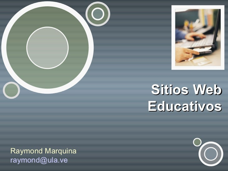 Sitios Web Educativos Raymond Marquina [email_address]