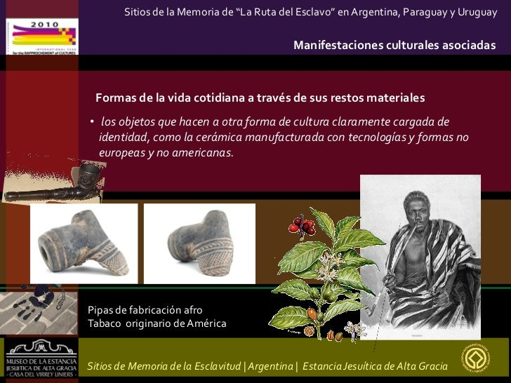 Sitios De Memoria De La Esclavitud Argentina Estancia