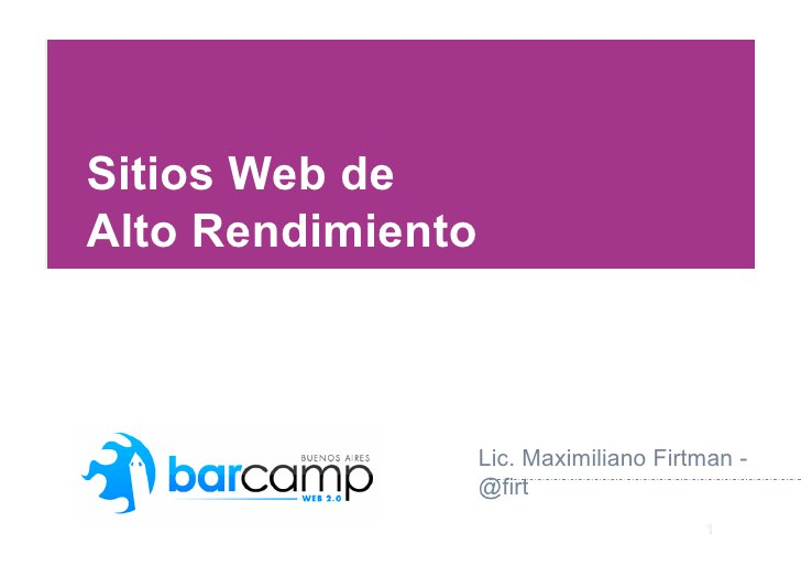 Sitios Web de Alto Rendimiento                       Lic. Maximiliano Firtman -                    @firt