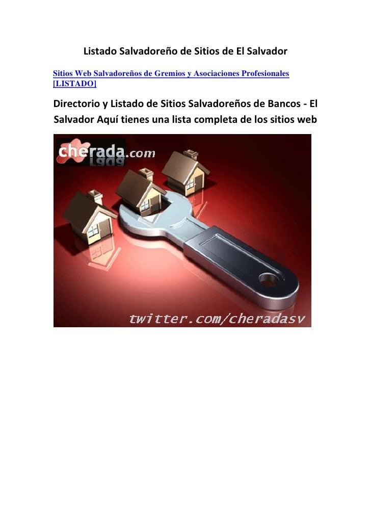 Listado Salvadoreño de Sitios de El Salvador<br />Sitios Web Salvadoreños de Gremios y Asociaciones Profesionales [LISTADO...