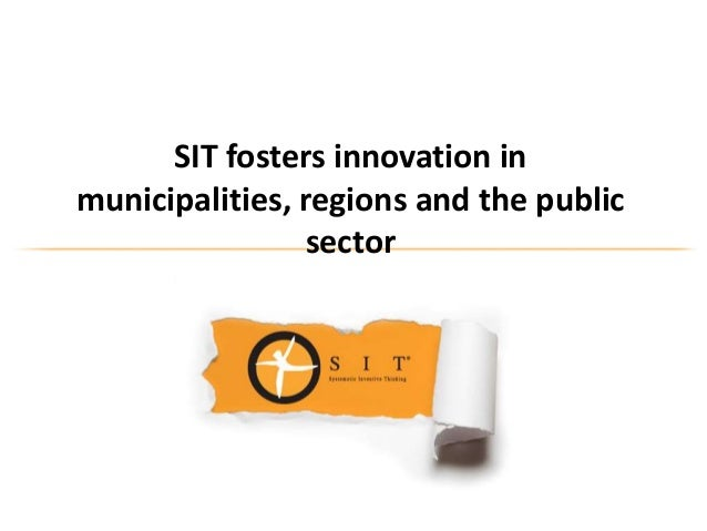 SIT fosters innovation inmunicipalities, regions and the public                sector