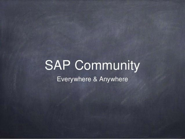 SAP Community Everywhere & Anywhere