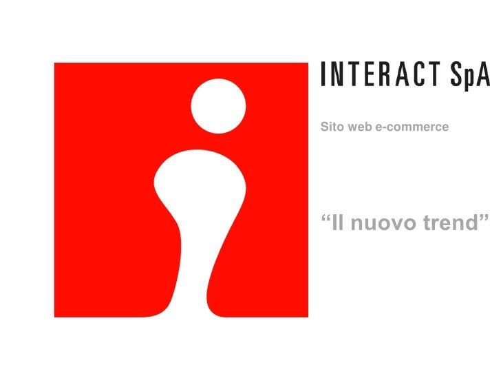 """Sito web e-commerce""""Il nuovo trend"""""""