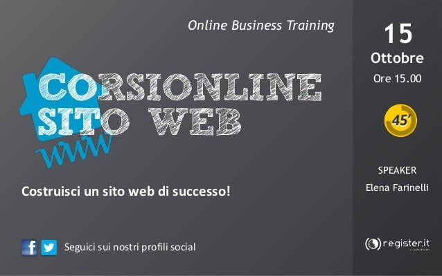 Online Business Training  15 Ottobre  DOMAINS & ADVERTISING  Strategie di vendita per i Costruisci un sito web di successo...
