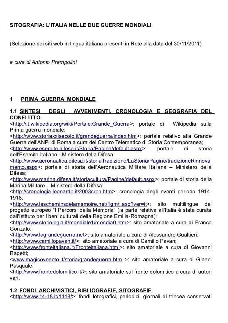 SITOGRAFIA: LITALIA NELLE DUE GUERRE MONDIALI(Selezione dei siti web in lingua italiana presenti in Rete alla data del 30/...