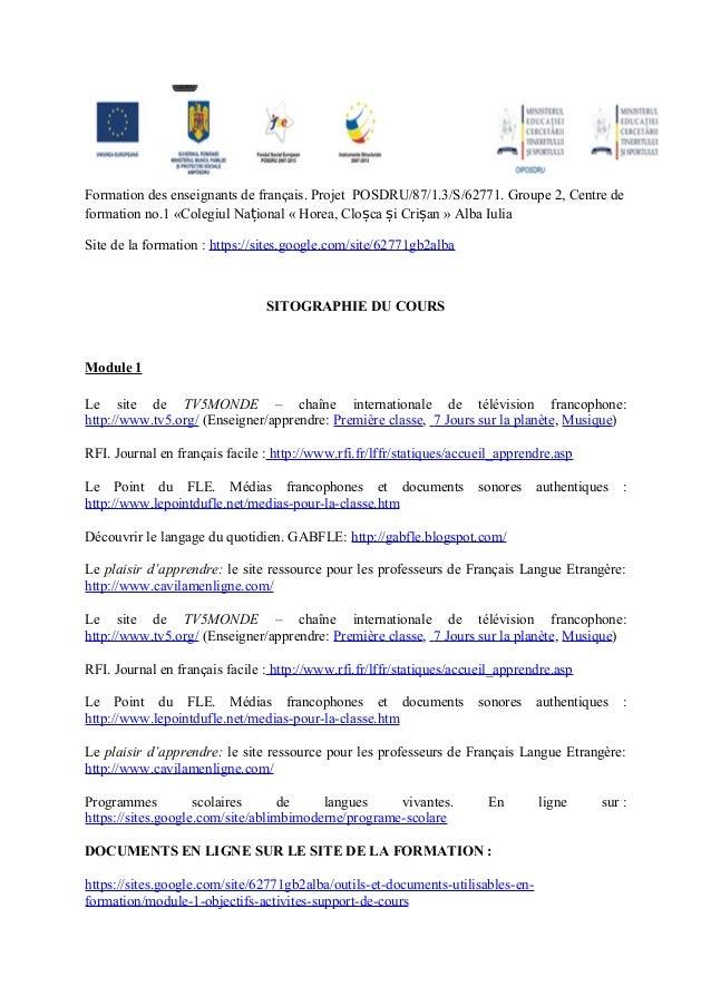 Formation des enseignants de français. Projet POSDRU/87/1.3/S/62771. Groupe 2, Centre deformation no.1 «Colegiul Național ...
