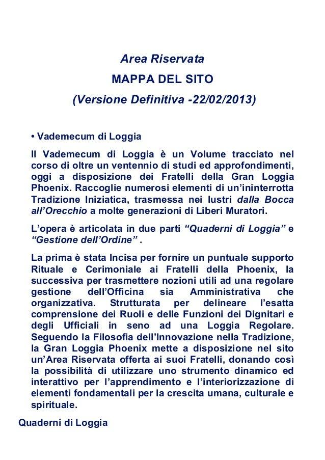Area Riservata                     MAPPA DEL SITO          (Versione Definitiva -22/02/2013)  • Vademecum di Loggia  Il Va...