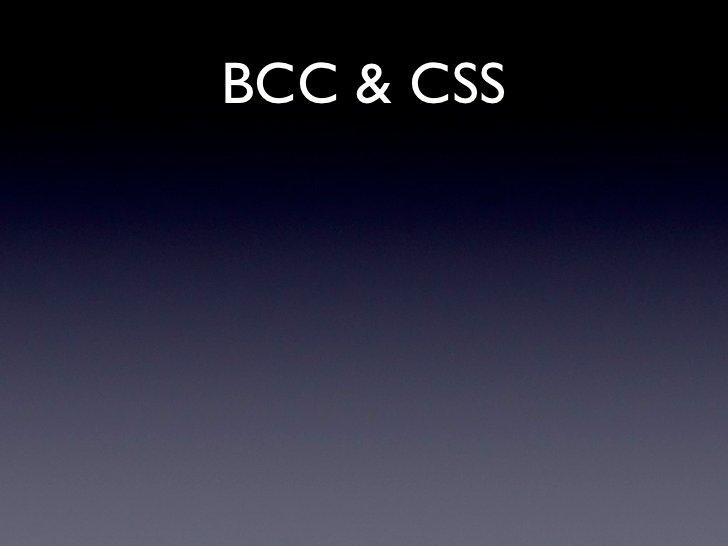 BCC & CSS