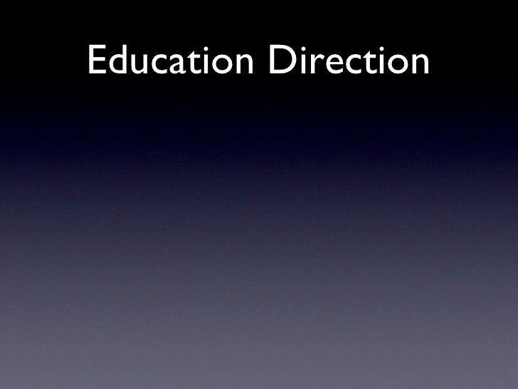 Education Direction