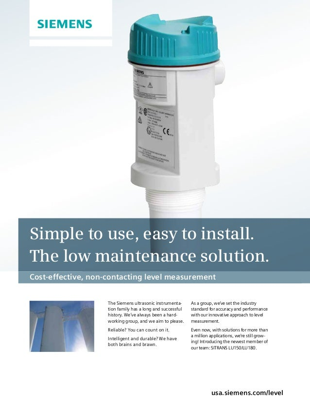 Cost-effective, non-contacting level measurement The Siemens ultrasonic instrumenta- tion family has a long and successful...