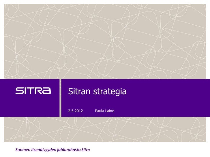 Sitran strategia2.5.2012   Paula Laine