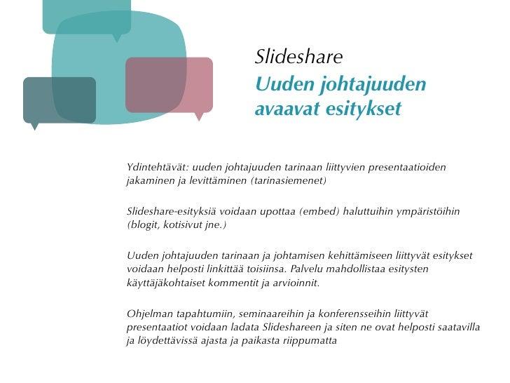 Slideshare                             Uuden johtajuuden                             avaavat esitykset  Ydintehtävät: uude...