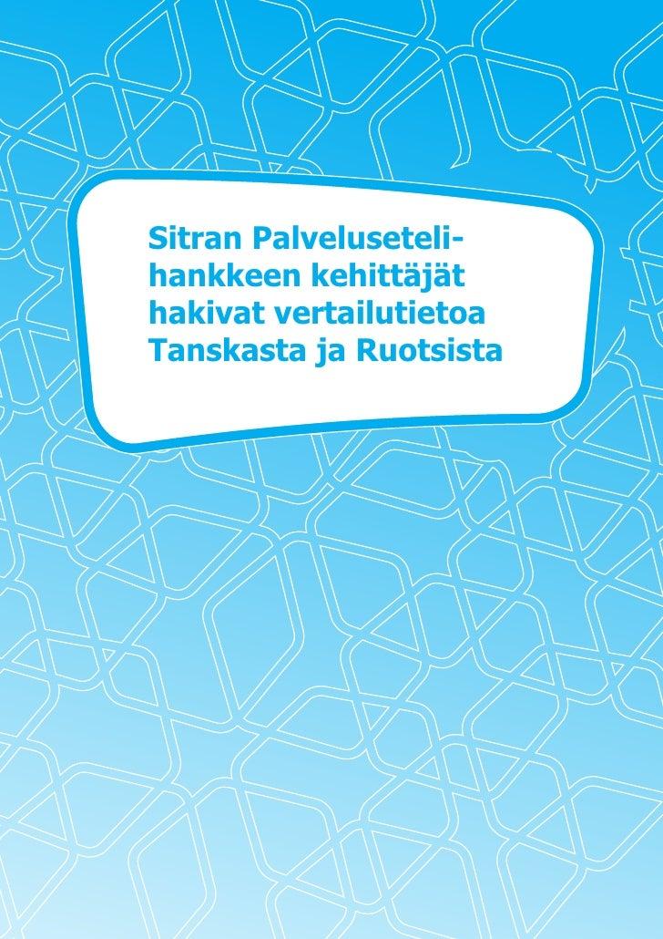 Sitran Palveluseteli- hankkeen kehittäjät hakivat vertailutietoa Tanskasta ja Ruotsista