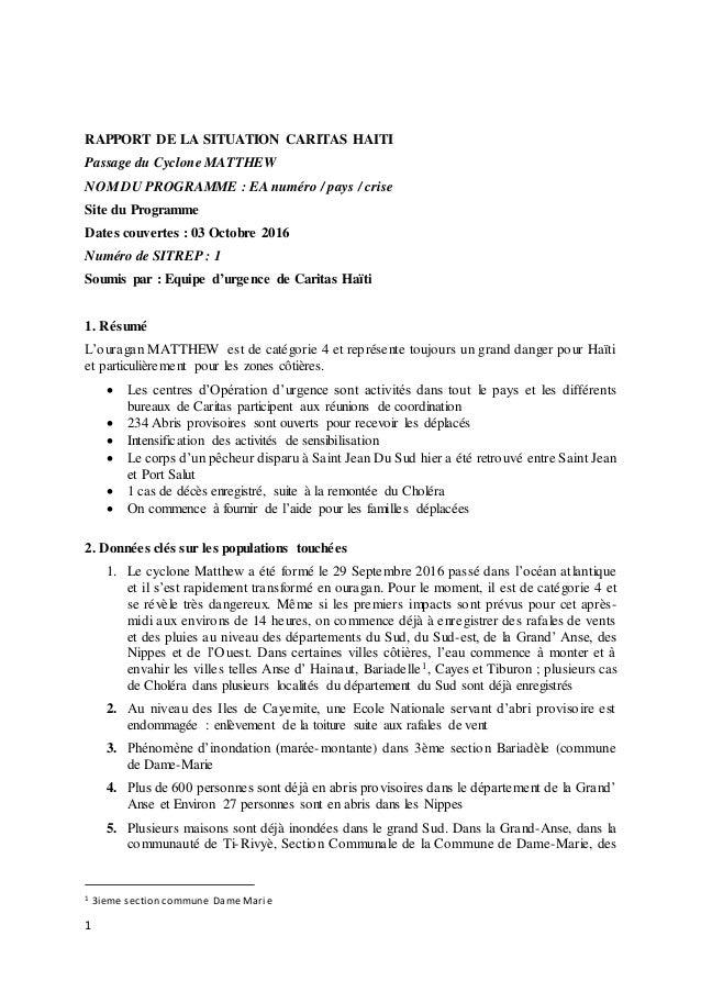 1 RAPPORT DE LA SITUATION CARITAS HAITI Passage du Cyclone MATTHEW NOM DU PROGRAMME : EA numéro / pays / crise Site du Pro...