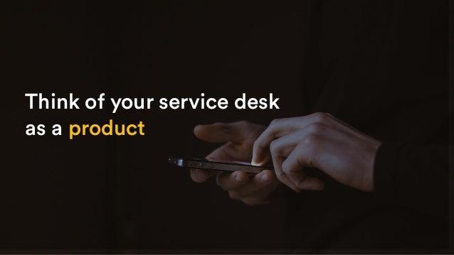 Guerilla marketing your service desk Slide 3