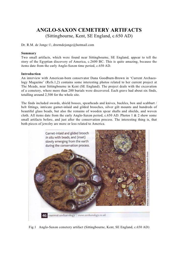 ANGLO-SAXON CEMETERY ARTIFACTS                 (Sittingbourne, Kent, SE England, c.650 AD)Dr. R.M. de Jonge ©, drsrmdejong...