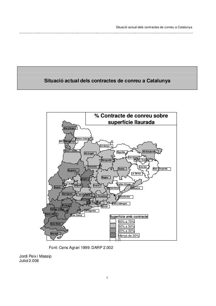 Situació actual dels contractes de conreu a Catalunya ____________________________________________________________________...