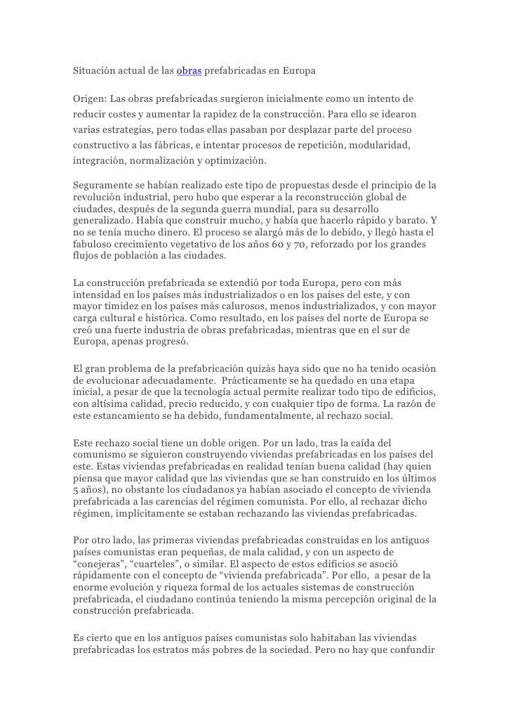 """Situación actual de las  HYPERLINK """"http://www.obrasyconstruccion.info/"""" obras prefabricadas en Europa<br />Origen: Las ob..."""