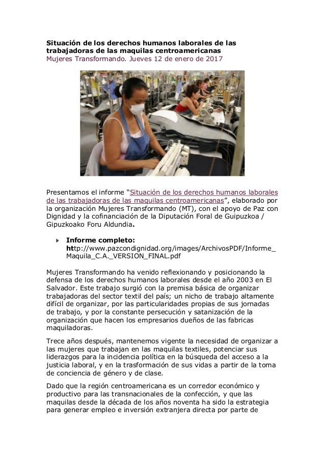 Situación de los derechos humanos laborales de las trabajadoras de las maquilas centroamericanas Mujeres Transformando. Ju...
