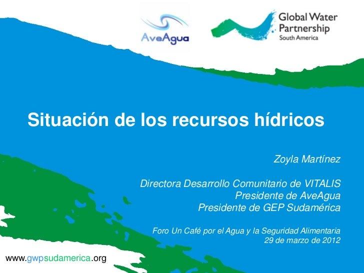 Situación de los recursos hídricos                                                          Zoyla Martínez                ...