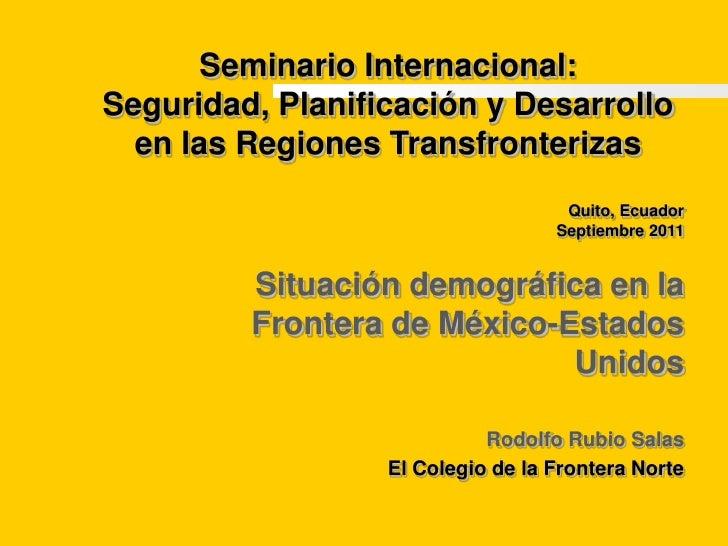 Seminario Internacional:<br />Seguridad, Planificación y Desarrollo en las Regiones Transfronterizas<br />Quito, Ecuador<b...