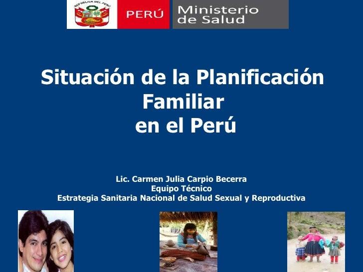 Situación de la PPFF en el Perú - Arequipa Setiembre 2010