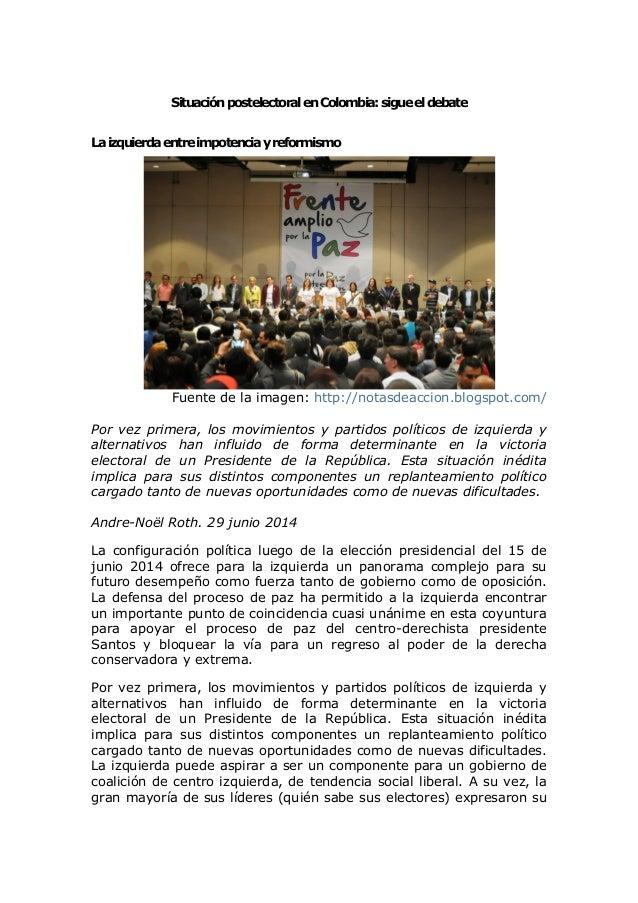SituaciónpostelectoralenColombia:sigueeldebate Laizquierdaentreimpotenciayreformismo Fuente de la imagen: http://notasdeac...