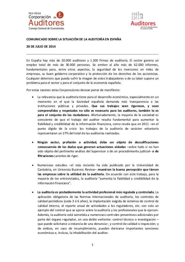 COMUNICADO SOBRE LA SITUACIÓN DE LA AUDITORÍA EN ESPAÑA  28 DE JULIO DE 2014  En España hay más de 20.000 auditores y 1.30...