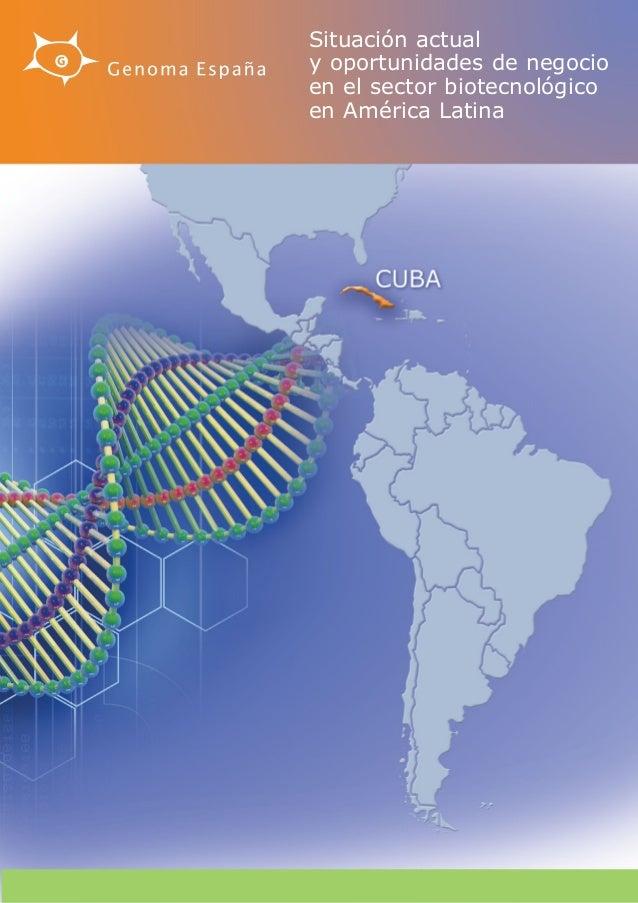 Situación actual y oportunidades de negocio en el sector biotecnológico en América Latina