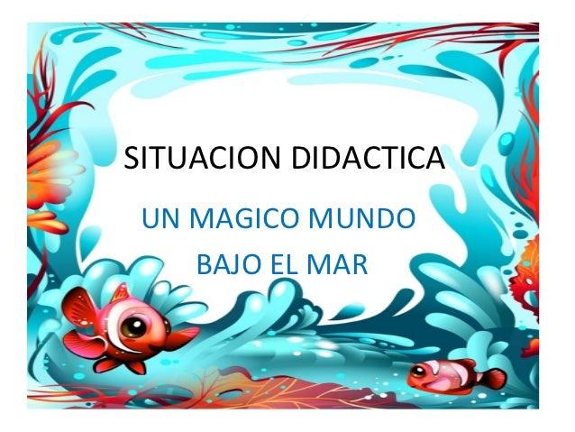 Un Magico Mundo Bajo Del Mar
