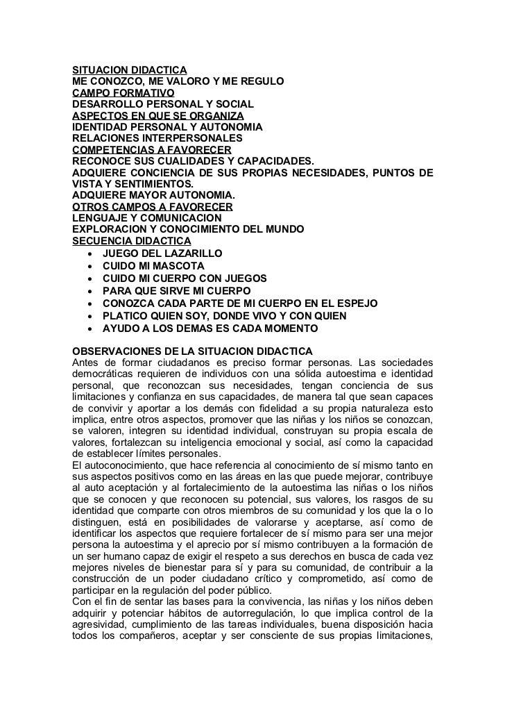SITUACION DIDACTICA ME CONOZCO, ME VALORO Y ME REGULO CAMPO FORMATIVO DESARROLLO PERSONAL Y SOCIAL ASPECTOS EN QUE SE ORGA...