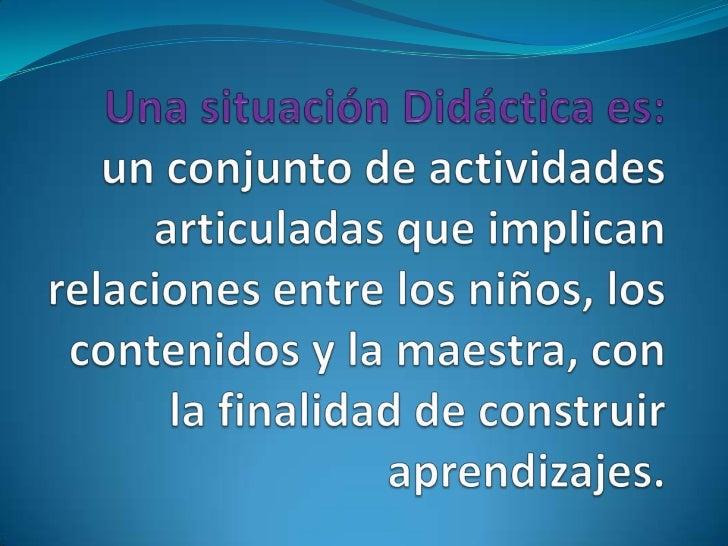 Situaciones didácticas blog Slide 2