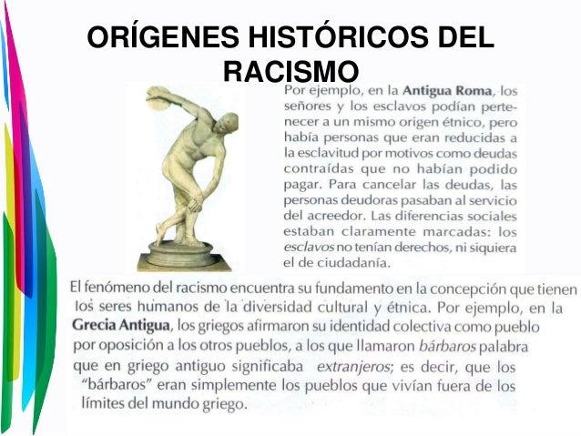 ORÍGENES HISTÓRICOS DELRACISMO
