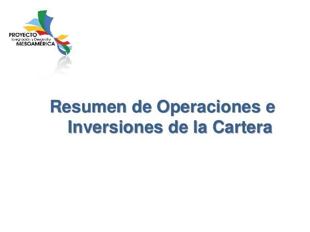 Resumen de Operaciones e Inversiones de la Cartera
