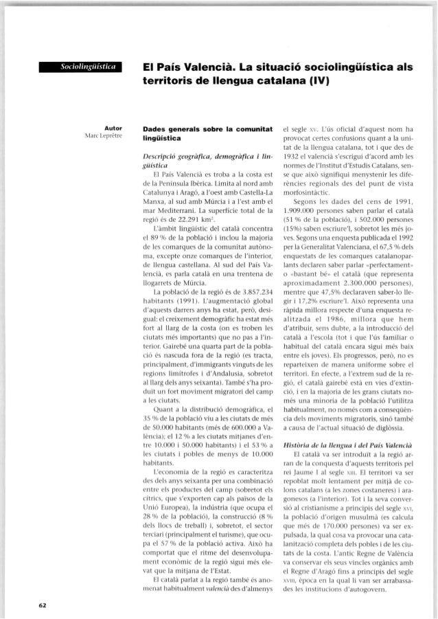 Sociolingüística El País Valencià. La situació sociolingüística als territoris de llengua catalana (IV) 6 2 Autor Marc Lep...