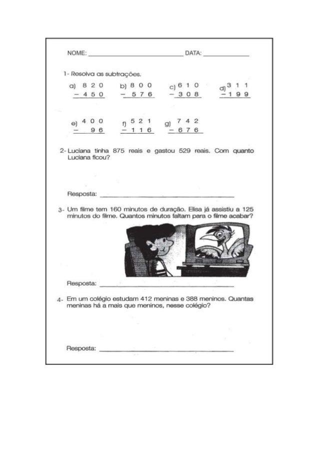 NOME:   1 - Resolva os subtrcçóes.   o)820 bIBOO (3610 (0311 -450 -576 -308 -199  e¡4oo 0521 9,742 - 96 -116 -676  2- Luci...