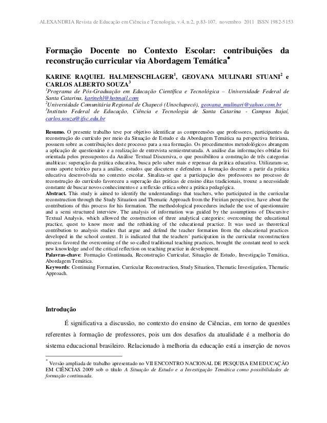 ALEXANDRIA Revista de Educação em Ciência e Tecnologia, v.4, n.2, p.83-107, novembro 2011 ISSN 1982-5153 Formação Docente ...