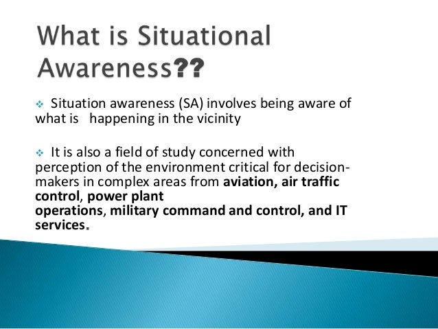 3 Effective Techniques to Train Your Situational Awareness and Recognize Change