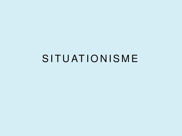 SITUATIONISME<br />