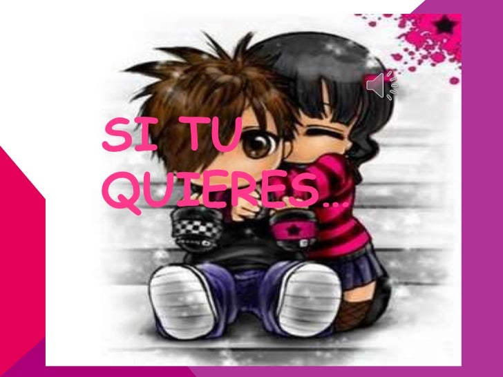 SI TUQUIERES…