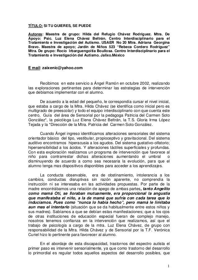 1 TÍTULO: SI TU QUIERES, SE PUEDE Autores: Maestra de grupo: Hilda del Refugio Chávez Rodríguez. Mtra. De Apoyo: Psic. Luz...