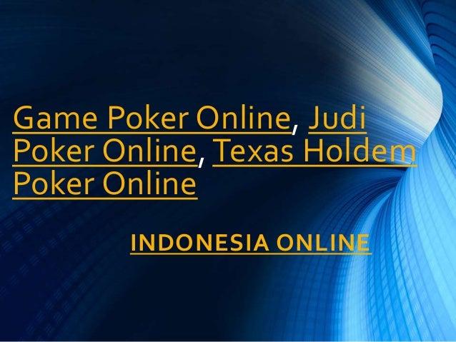Texas Holdem Poker Online Game Poker Situs Judi Online