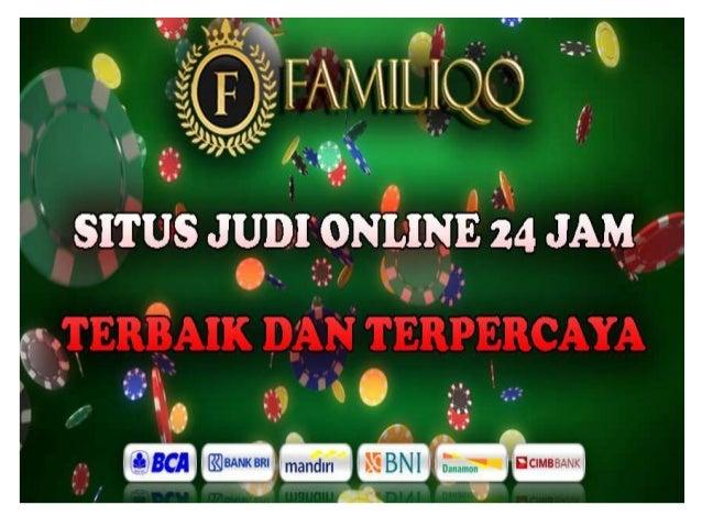Situs Poker Online 24 Jam Terpercaya Familiqq