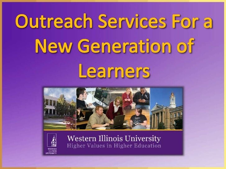 Outreach Services For a New Generation of Learners<br />