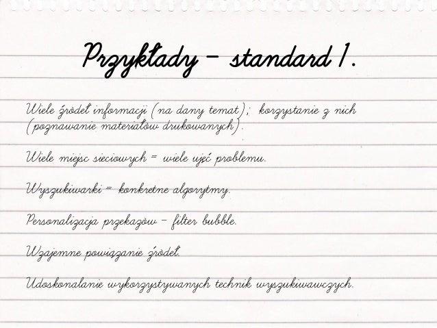Przykłady – standard 2. Odnajdywanie, wybieranie i ocenianie informacji (w tym informacji o autorze przekazu). Znajdowanie...