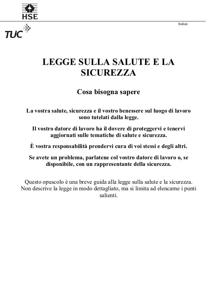 Italian          LEGGE SULLA SALUTE E LA                SICUREZZA                         Cosa bisogna sapere   La vostra ...