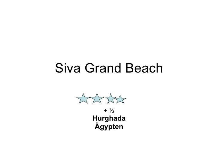 Siva Grand Beach + ½ Hurghada Ägypten