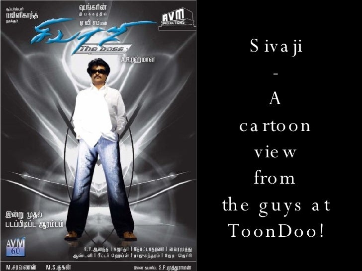 Sivaji - A cartoon view from the guys at ToonDoo!