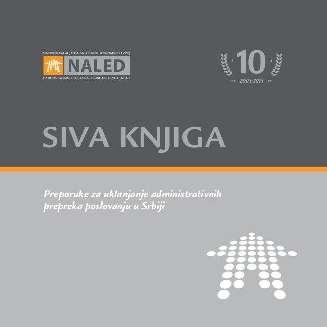 Preporuke za uklanjanje administrativnih prepreka poslovanju u Srbiji SIVA KNJIGA